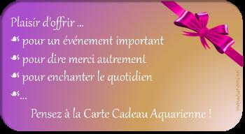carte cadeau Aquarienne, plaisir d`offrir du bien-être. Idée cadeau différent