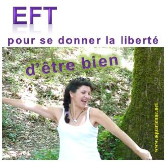 EFT, pour se donner la liberte d`etre bien