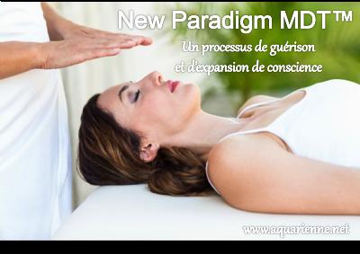 New Paradigm MDT : un processus de guérison et d`expansion de conscience